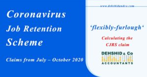 Coronavirus Job Retention Scheme – Claims from July – October 2020